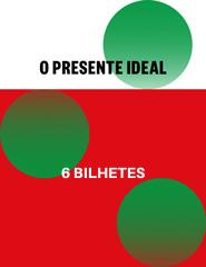 Voucher Natal 6 bilhetes (2019/2020)