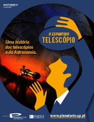 Planetário do Porto - O Espantoso Telescópio