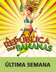 Comprar Bilhetes Online para A República das Bananas