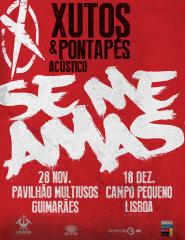 "XUTOS & PONTAPÉS ACUSTICO ""SE ME AMAS"""