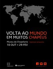 """Exposição temporária """"Volta ao Mundo em Muitos Chapéus"""""""