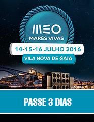 MEO Marés Vivas 2016 - Passe 3 Dias
