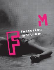 FM (featuring mortuum)