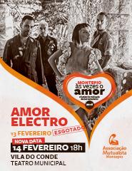 Amor Electro - Festival Montepio às Vezes o Amor