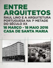 Entre Arquitetos – Raul Lino e a Arquitetura Portuguesa