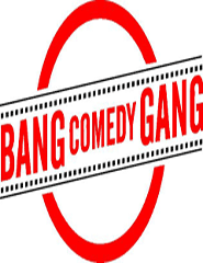 Bang Comedy Gang
