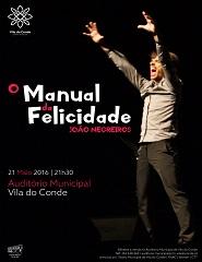 O Manual da Felicidade   João Negreiros
