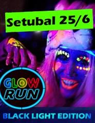 GLOW RUN SETÚBAL - BLACKLIGHT EDITION 2016