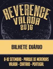 REVERENCE FESTIVAL VALADA - Bilhete Diário