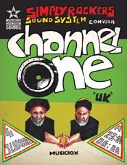 Channel One (Uk) @ Musicbox Heineken Series