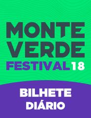 Monte Verde Festival 2018 - Bilhete Diário