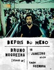 Depois do Medo — Bruno Nogueira