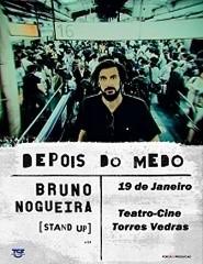 Depois do Medo - Bruno Nogueira