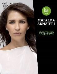 Mafalda Arnauth – Conversa Concerto