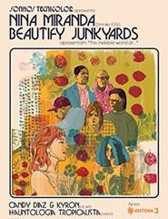 Sonhos Tecnicolor #01: Beautify Junkyards convidam Nina Miranda
