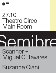 SEMIBREVE Scanner + M.C.Tavares   Suzanne Ciani