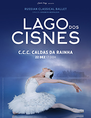 Dança | O LAGO DOS CISNES - RUSSIAN CLASSICAL BALLET