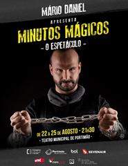 25/8   Mário Daniel Apresenta: MINUTOS MÁGICOS - O ESPETÁCULO