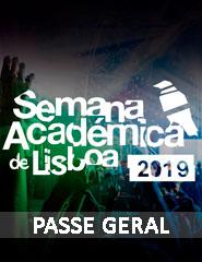 Semana Académica de Lisboa   Passe Geral 2019