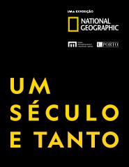 Um Século e Tanto - 130 Anos National Geographic