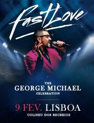 FASTLOVE | THE GEORGE MICHAEL CELEBRATION