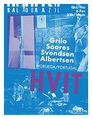 HVIT Grilo / Soares/ Svendsen / Albertsen