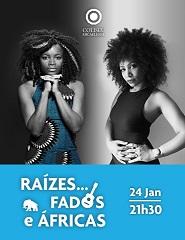 Raízes… Fados e Áfricas!