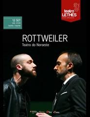 ROTTWEILER - Teatro do Noroeste