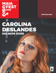 MaiaFest Music - CAROLINA DESLANDES