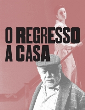 O REGRESSO A CASA