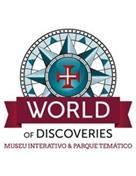 World of Discoveries - Museu Interativo e Parque Temático