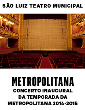 METROPOLITANA-Concerto Inaugural da Temporada 2014-2015