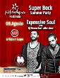 Super Bock Summer party / Expensive Soul live
