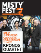 KRONOS QUARTET - MISTY FEST - DIGRESSÃO COMEMORATIVA DOS 40 ANOS