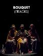 Bouquet (Tríades)