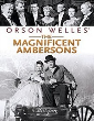 FANTAS - HOMENAGEM ORSON WELLES - THE MAGNIFICENT AMBERSONS