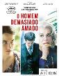 Cinema | O HOMEM DEMASIADO AMADO