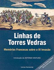 Linhas de Torres Vedras - Memórias Francesas...