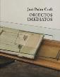 José Pedro Croft: Objectos Imediatos