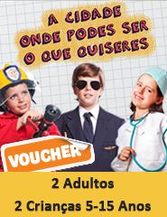 Voucher 2 Adu + 2 Cri 5-15 Anos