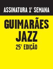 GUIMARÃES JAZZ 2016_1ªsemana