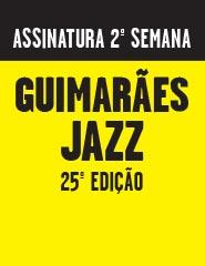 GUIMARÃES JAZZ 2016_2ªsemana