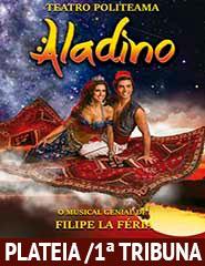 Aladino- O Musical Genial PLATEIA/1ªTRIB