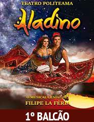 Aladino- O Musical Genial 1ºBALCÃO