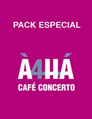 À4Há | Pack Café-concerto