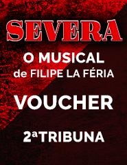 Voucher SEVERA - 2ªTribuna