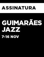 GUIMARÃES JAZZ 2019