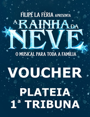 Voucher A RAINHA DO GELO - Plateia/1ª Tr