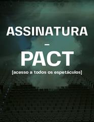 PACT | Assinatura Geral
