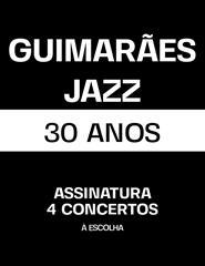 GUIMARÃES JAZZ 2021 | 4 Concertos
